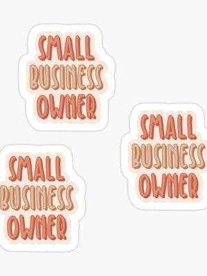 Small Business Themed Stickers (Pack of 3)